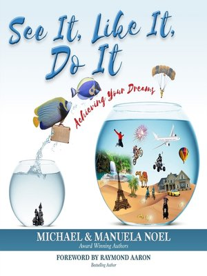 cover image of See It, Like It, Do It
