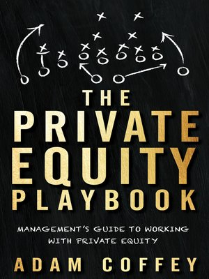 cover image of The Private Equity Playbook