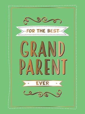 cover image of For the Best Grandparent Ever