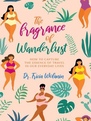 cover image of The Fragrance of Wanderlust