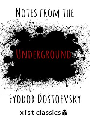 cover image of Notes from the Underground
