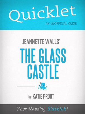 cover image of Quicklet on Jeannette Walls' the Glass Castle