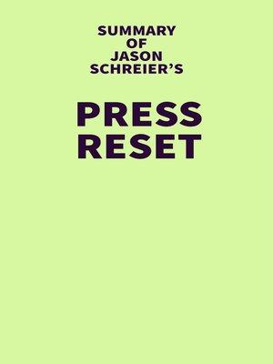 cover image of Summary of Jason Schreier's Press Reset
