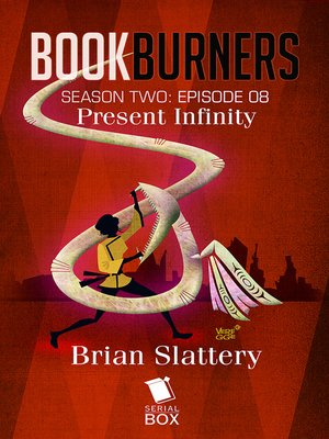 cover image of Present Infinity (Bookburners Season 2 Episode 8)