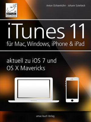 cover image of iTunes 11 für Mac, Windows, iPhone und iPad aktuell zu iOS7 und OS X Mavericks