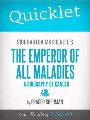 cover image of Quicklet on Siddhartha Mukherjee's the Emperor of All Maladies
