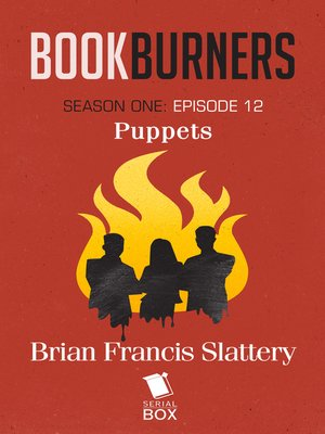 cover image of Puppets (Bookburners Season 1 Episode 12)