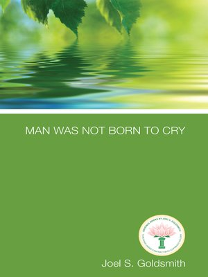 cover image of Man Was Not Born to Cry