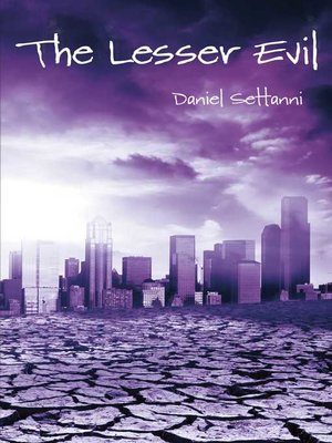 cover image of The Lesser Evil