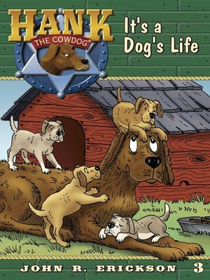 Hank the cowdogseries overdrive rakuten overdrive ebooks its a dogs life fandeluxe Ebook collections