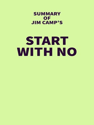 cover image of Summary of Jim Camp's Start with No