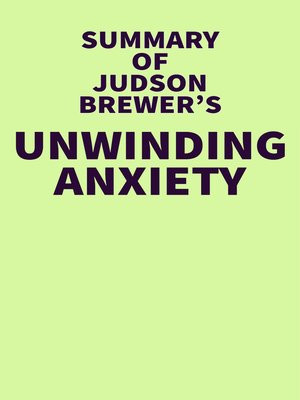 cover image of Summary of Judson Brewer's Unwinding Anxiety