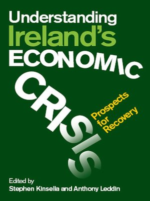 cover image of Understanding Ireland's Economic Crisis