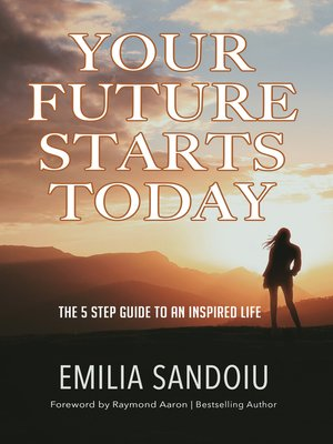 cover image of Your Future Starts Today