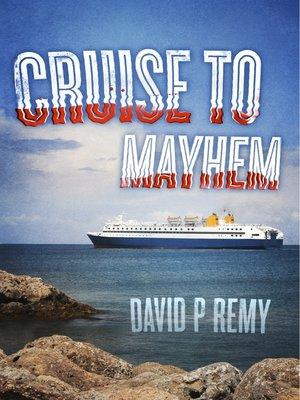 cover image of Cruise to Mayhem