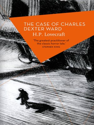 cover image of The Case of Charles Dexter Ward