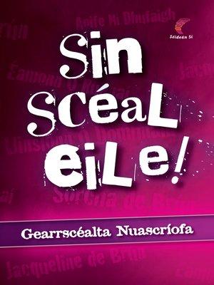 cover image of Sin Scéal Eile