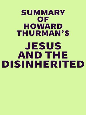 cover image of Summary of Howard Thurman's Jesus and the Disinherited