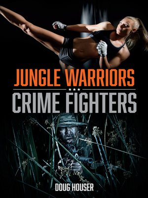cover image of Jungle Warriors, Crime Fighters