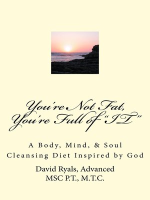 "cover image of ""You're Not Fat, You're Full of ""IT"""