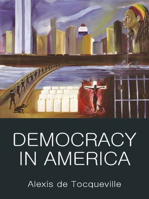 an introduction to the life and literature by alexis de tocqueville Introduction—the constitution: fixed or flexible tocqueville, democracy in america: what alexis de tocqueville called the habits of the heart introduction - 2 - democracy in america.