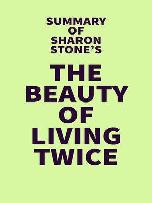cover image of Summary of Sharon Stone's the Beauty of Living Twice