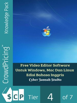 cover image of Free Video Editor Software Untuk Windows, Mac Dan Linux Edisi Bahasa Inggris