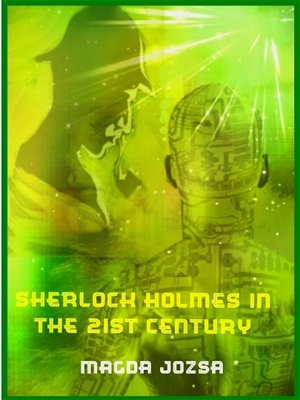 cover image of Sherlock Holmes in the 21st Century