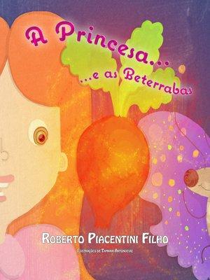 cover image of A Princesa e as Beterrabas