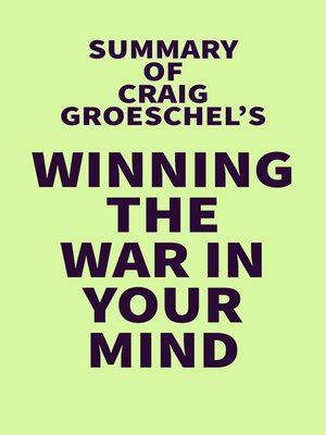 cover image of Summary of Craig Groeschel's Winning the War in Your Mind
