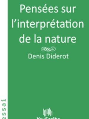 cover image of Pensées sur l'interprétation de la nature