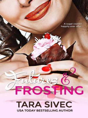 cover image of Futures and Frosting