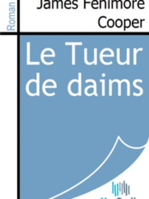 cover image of Le Tueur de daims