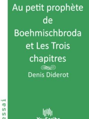 cover image of Au petit prophète de Boehmischbroda et Les Trois chapitres