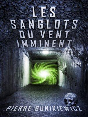 cover image of Les Sanglots du Vent Imminent