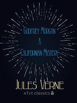 cover image of Godfrey Morgan a Californian Mystery