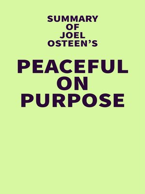 cover image of Summary of Joel Osteen's Peaceful on Purpose