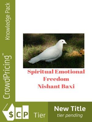 cover image of Spiritual Emotional Freedom