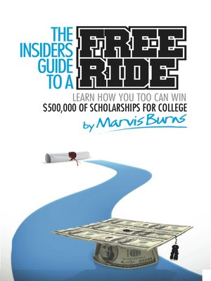 cover image of The Insiders Guide to a Free Ride