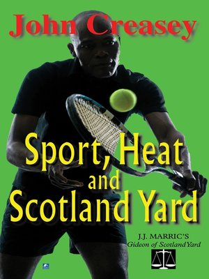 cover image of Sport, Heat, & Scotland Yard