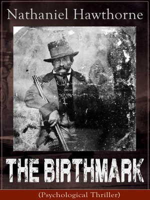 dark romanticism in the birthmark a short story by nathaniel hawthorne