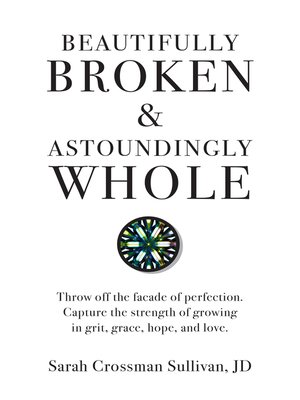 cover image of Beautifully Broken & Astoundingly Whole
