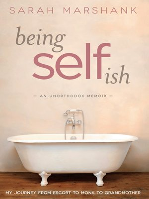 cover image of Being Selfish