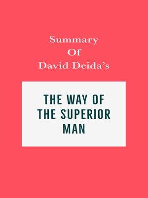cover image of Summary of David Deida's the Way of the Superior Man