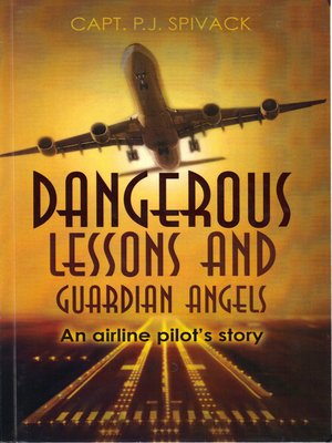 cover image of Dangerous Lessons and Guardian Angels
