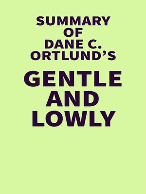 cover image of Summary of Dane C. Ortlund's Gentle and Lowly