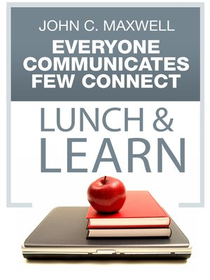 cover image of Everyone Communicates, Few Connect Lunch & Learn