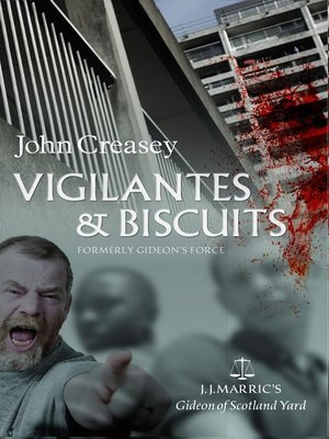 cover image of Vigilantes & Biscuits