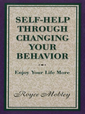 cover image of Self-Help Through Changing Your Behavior