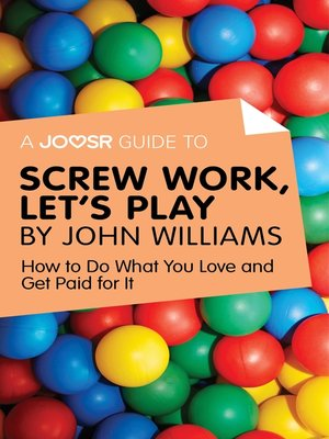 cover image of A Joosr Guide to... Screw Work, Let's Play by John Williams